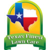 Neat clean and green! Texas Finest Lawn Care.